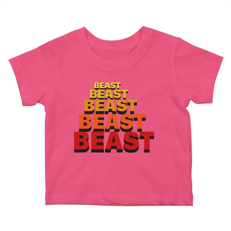 Beast Beast Beast Kids Baby T-Shirt by Power Artist Shop