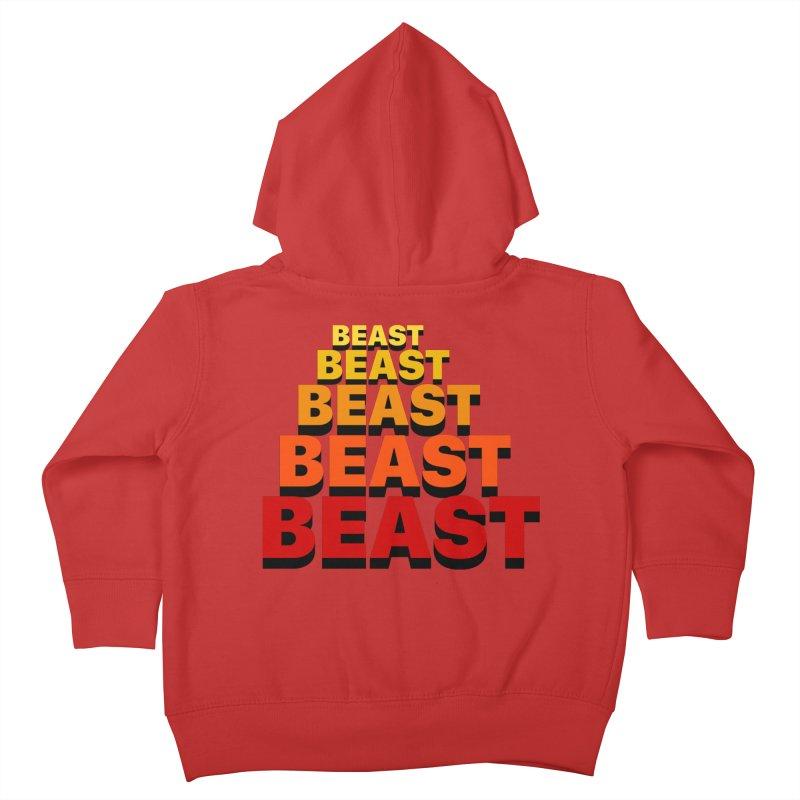 Beast Beast Beast Kids Toddler Zip-Up Hoody by Power Artist Shop