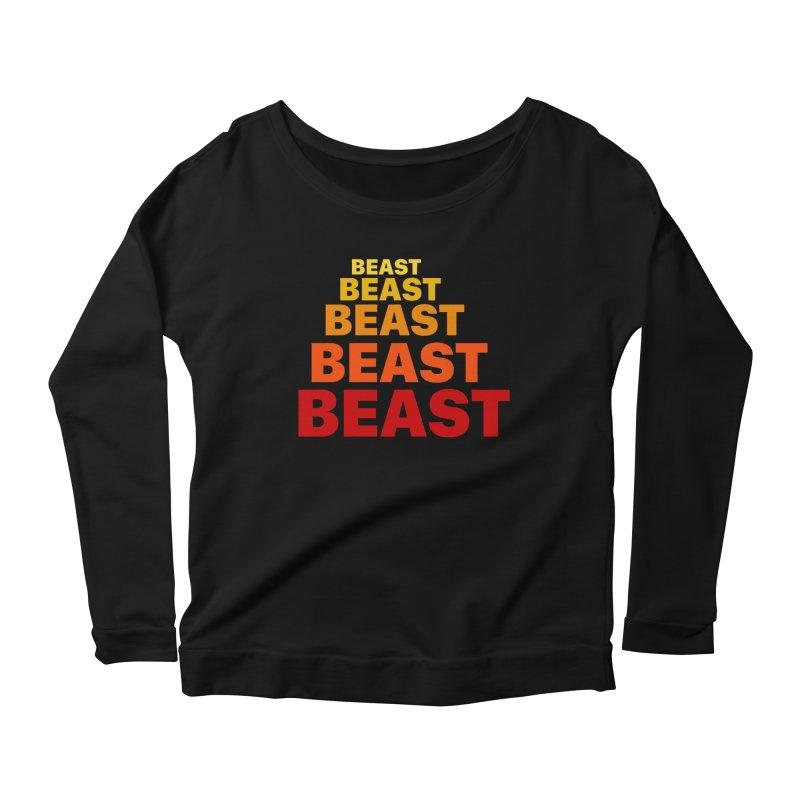 Beast Beast Beast Women's Scoop Neck Longsleeve T-Shirt by Power Artist Shop
