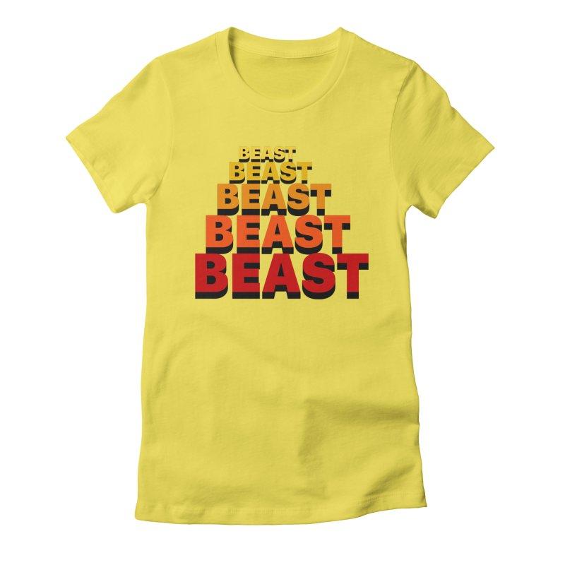 Beast Beast Beast Women's Fitted T-Shirt by Power Artist Shop