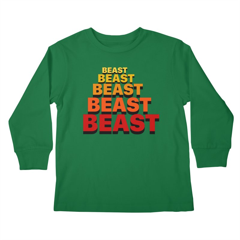Beast Beast Beast Kids Longsleeve T-Shirt by Power Artist Shop