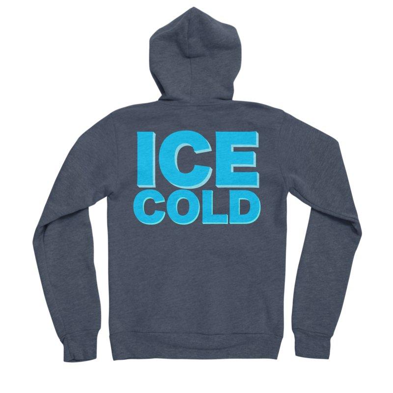 ICE Cold Men's Sponge Fleece Zip-Up Hoody by Power Artist Shop