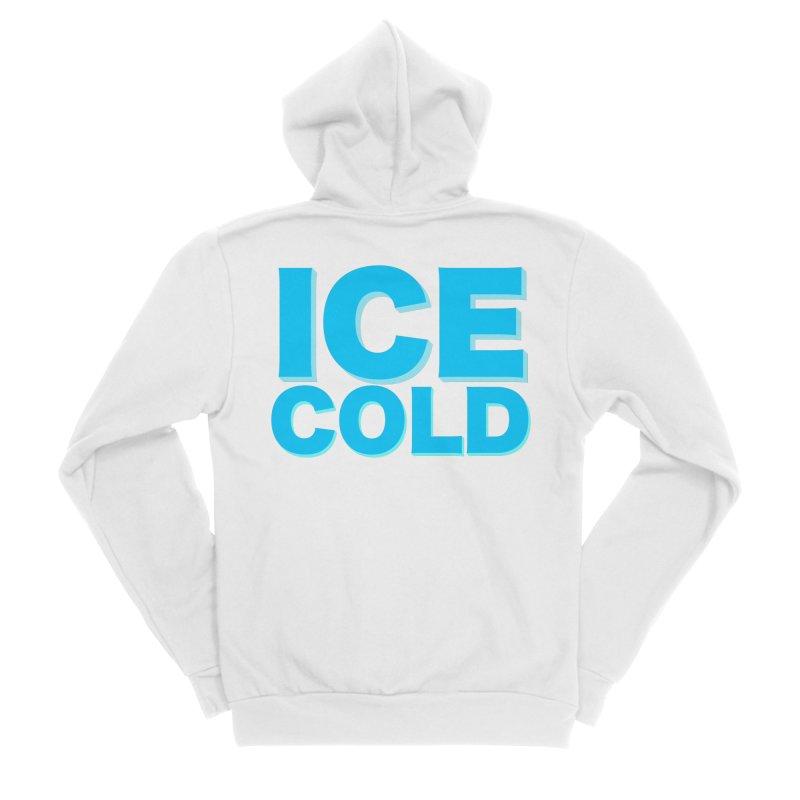 ICE Cold Women's Sponge Fleece Zip-Up Hoody by Power Artist Shop