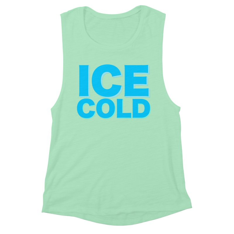 ICE Cold Women's Muscle Tank by Power Artist Shop