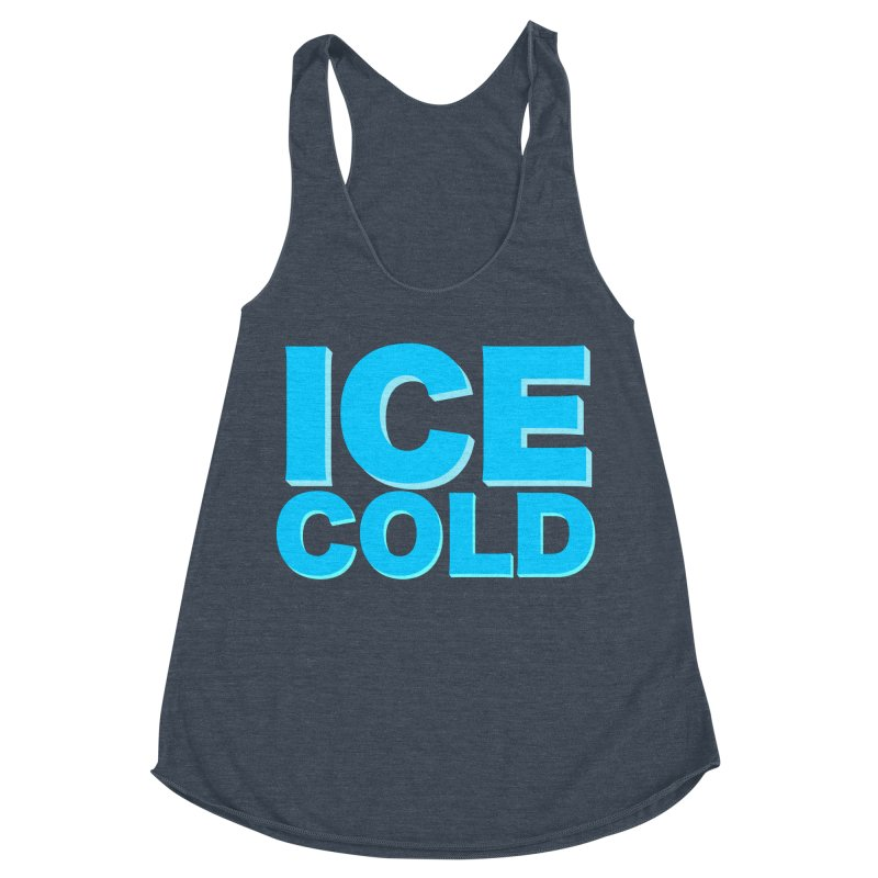 ICE Cold Women's Racerback Triblend Tank by Power Artist Shop