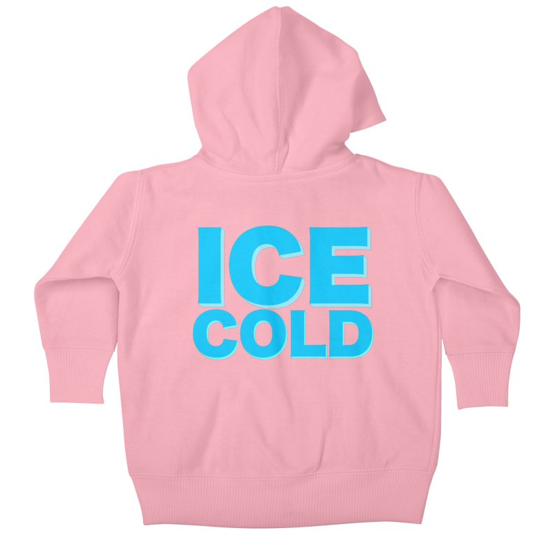ICE Cold Kids Baby Zip-Up Hoody by Power Artist Shop