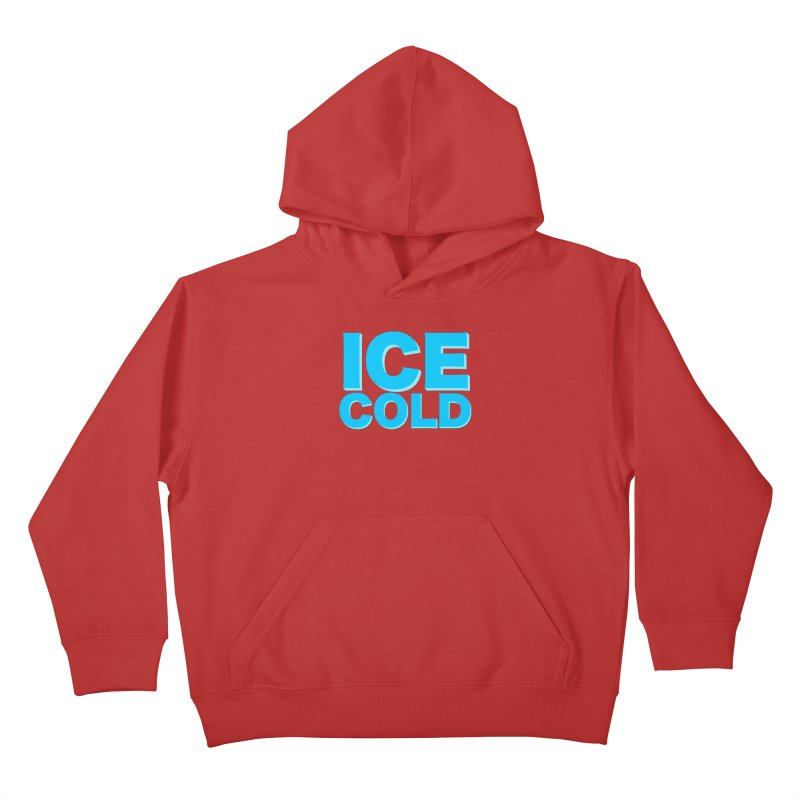 ICE Cold Kids Pullover Hoody by Power Artist Shop