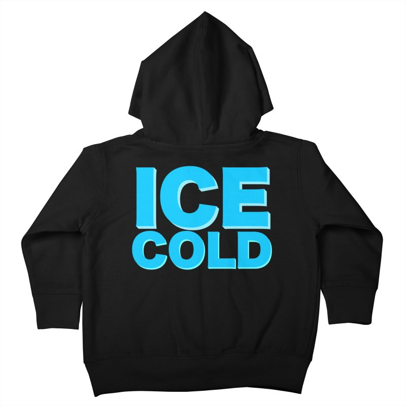ICE Cold Kids Toddler Zip-Up Hoody by Power Artist Shop