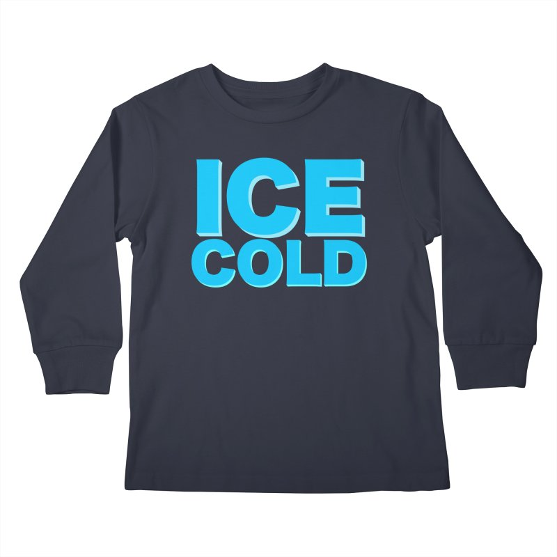 ICE Cold Kids Longsleeve T-Shirt by Power Artist Shop