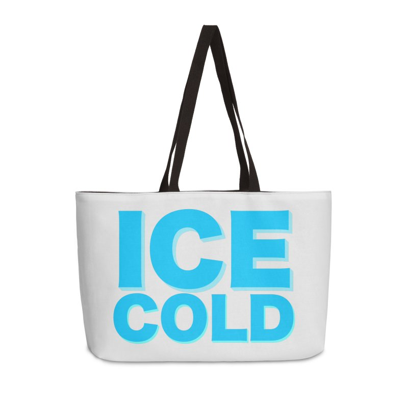 ICE Cold Accessories Weekender Bag Bag by Power Artist Shop