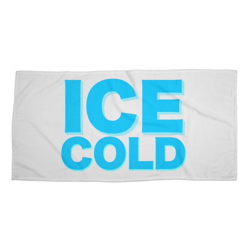 ICE Cold Accessories Beach Towel by Power Artist Shop