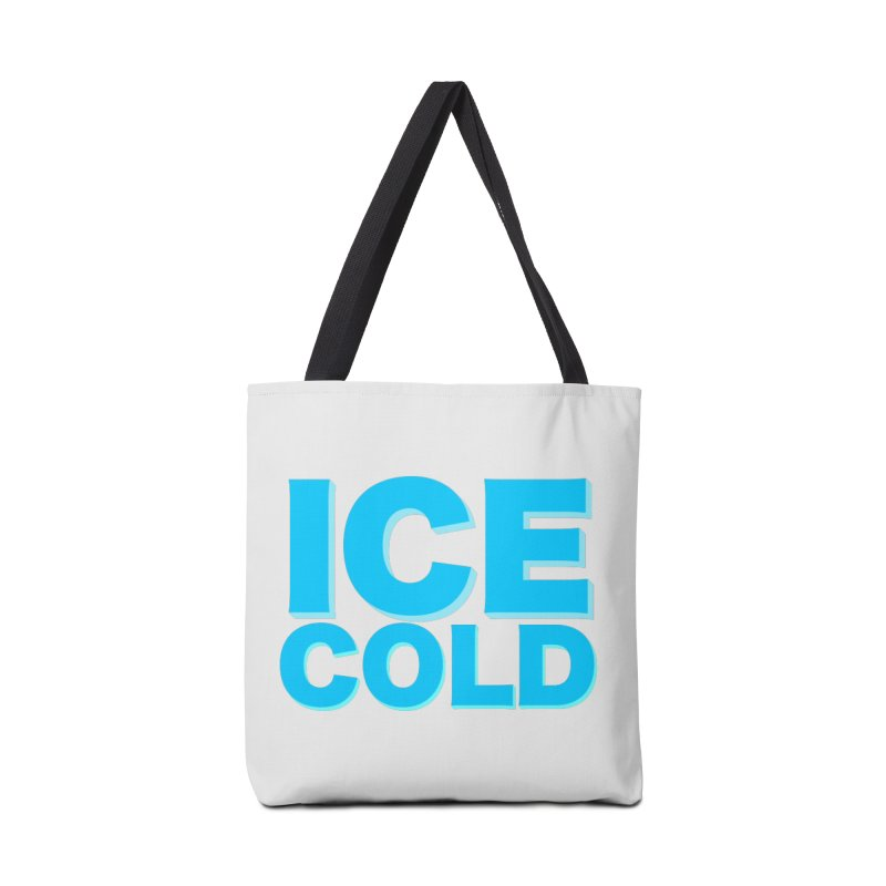 ICE Cold Accessories Tote Bag Bag by Power Artist Shop