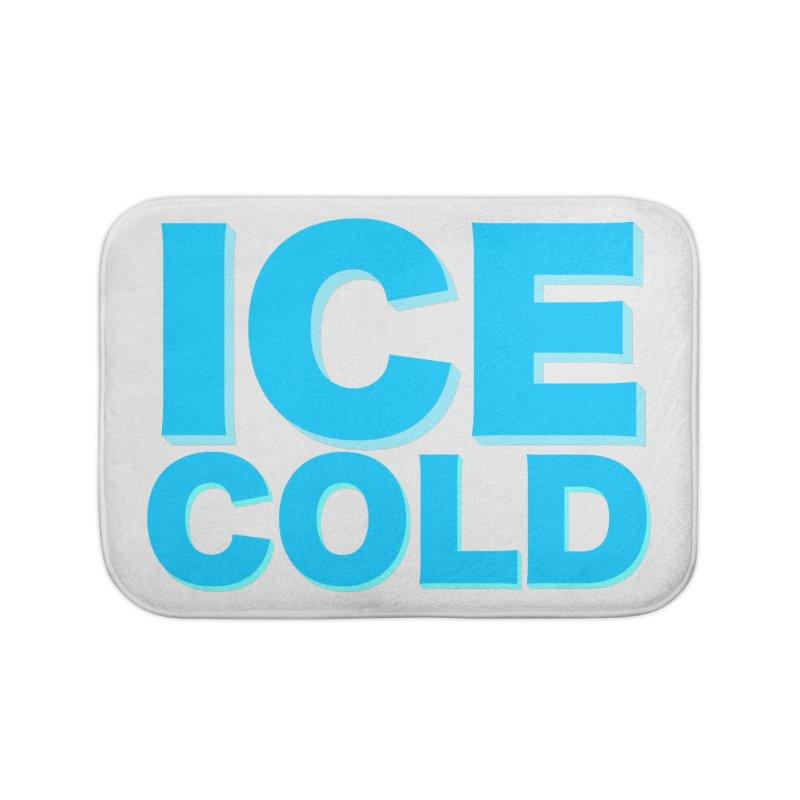 ICE Cold Home Bath Mat by Power Artist Shop