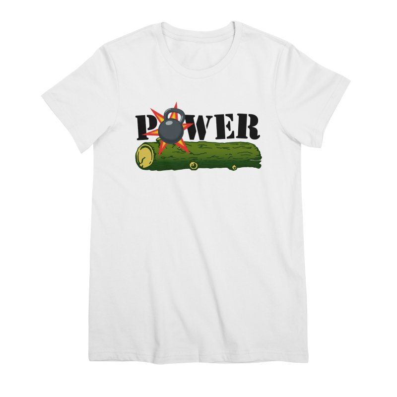 Power Women's Premium T-Shirt by Power Artist Shop