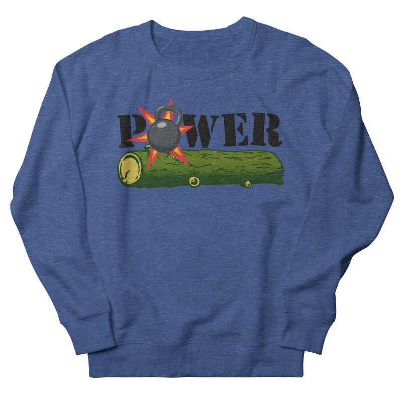 Power Men's Sweatshirt by Power Artist Shop