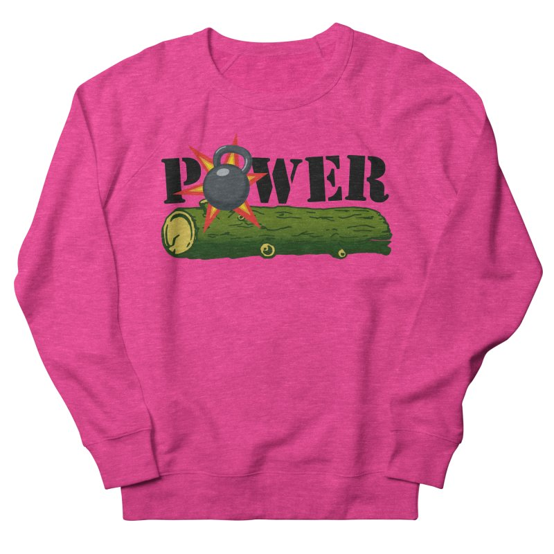 Power Women's French Terry Sweatshirt by Power Artist Shop