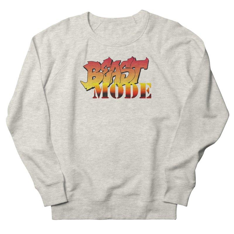 Beast Mode Women's French Terry Sweatshirt by Power Artist Shop