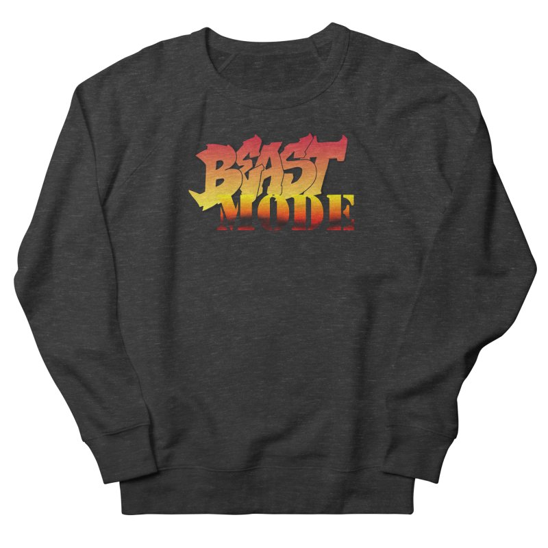 Beast Mode Men's French Terry Sweatshirt by Power Artist Shop