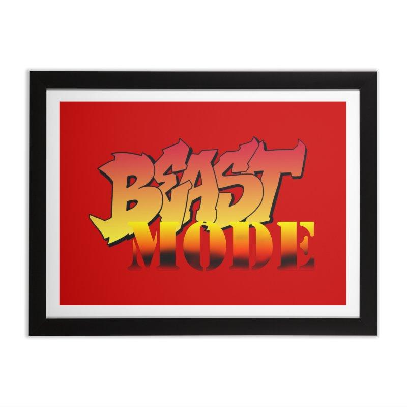 Beast Mode Home Framed Fine Art Print by Power Artist Shop