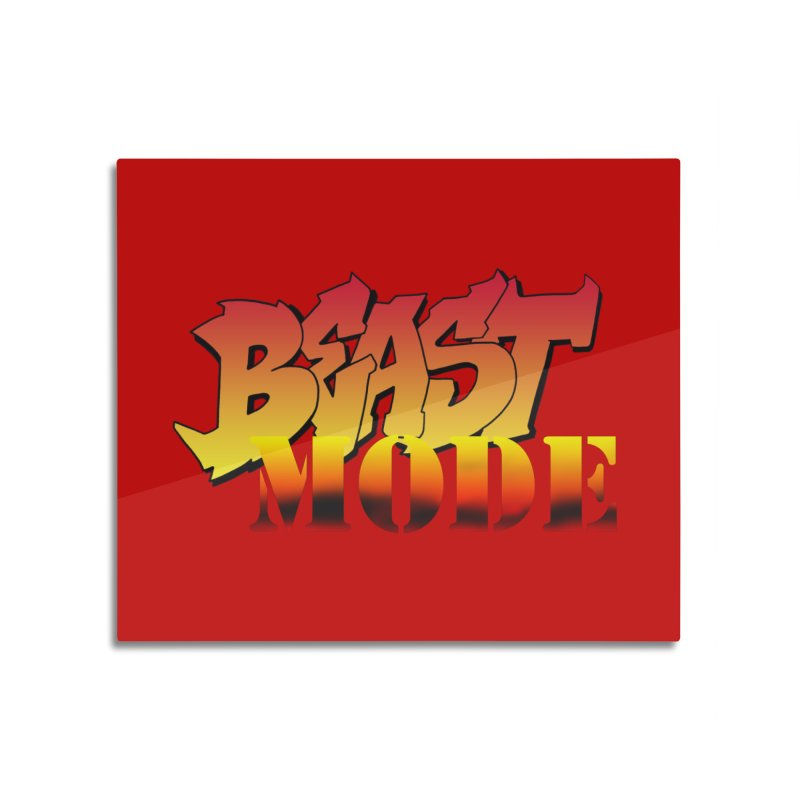 Beast Mode Home Mounted Acrylic Print by Power Artist Shop