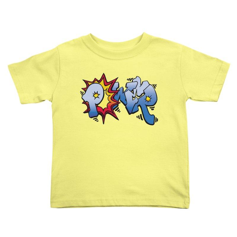 Explosive Power! Kids Toddler T-Shirt by Power Artist Shop