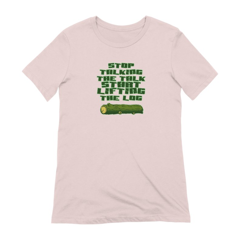 Stop Talking The Talk Women's Extra Soft T-Shirt by Power Artist Shop