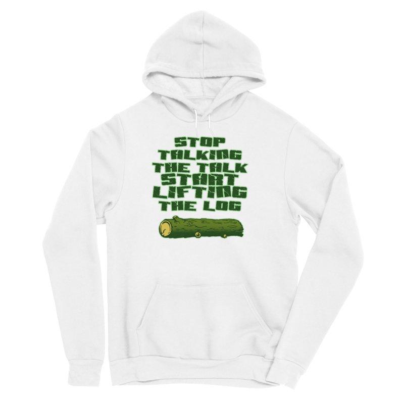 Stop Talking The Talk Men's Sponge Fleece Pullover Hoody by Power Artist Shop