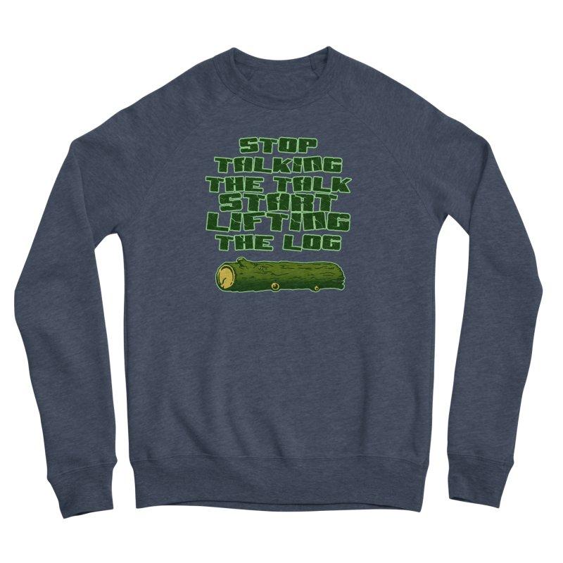 Stop Talking The Talk Women's Sponge Fleece Sweatshirt by Power Artist Shop
