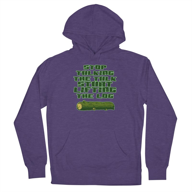Stop Talking The Talk Women's French Terry Pullover Hoody by Power Artist Shop