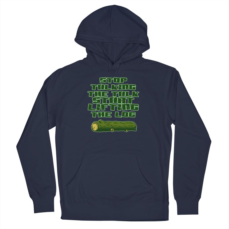 Stop Talking The Talk Men's French Terry Pullover Hoody by Power Artist Shop