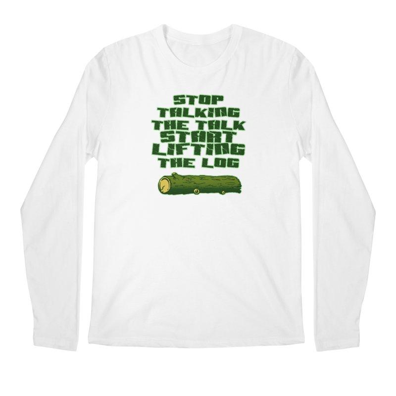 Stop Talking The Talk Men's Regular Longsleeve T-Shirt by Power Artist Shop