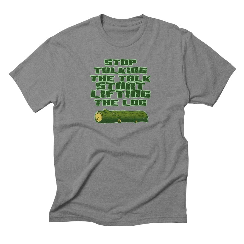 Stop Talking The Talk Men's Triblend T-Shirt by Power Artist Shop