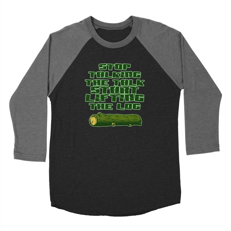 Stop Talking The Talk Women's Baseball Triblend Longsleeve T-Shirt by Power Artist Shop