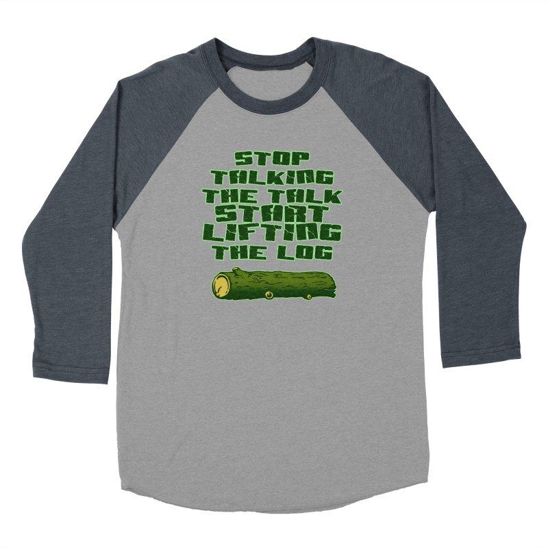 Stop Talking The Talk Women's Baseball Triblend Longsleeve T-Shirt by Power Artist Shop