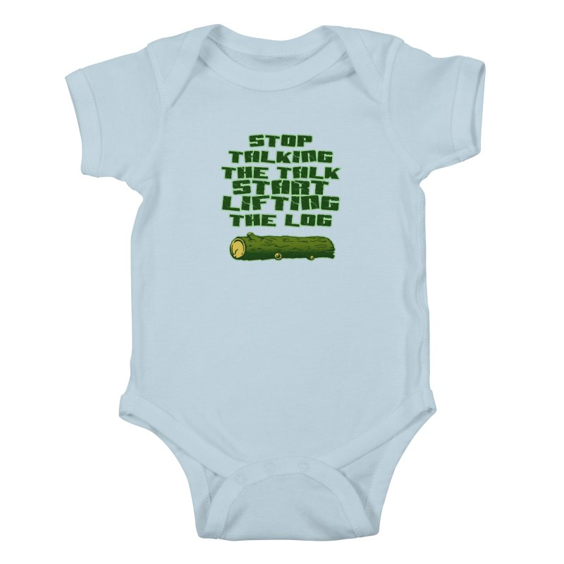 Stop Talking The Talk Kids Baby Bodysuit by Power Artist Shop