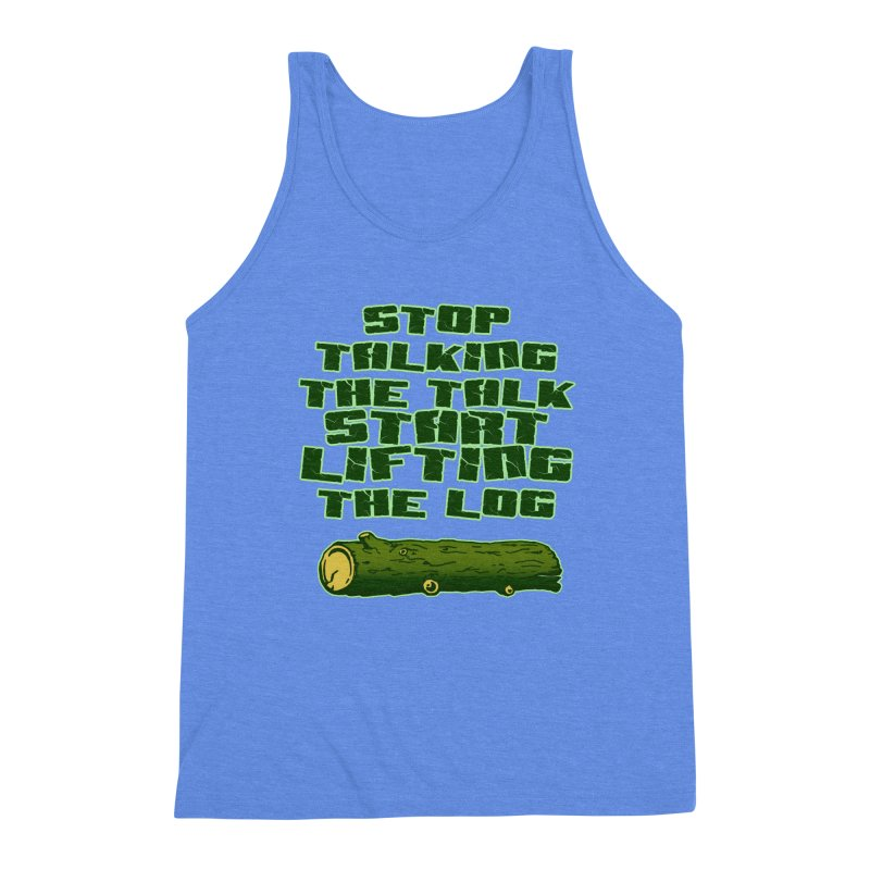 Stop Talking The Talk Men's Triblend Tank by Power Artist Shop