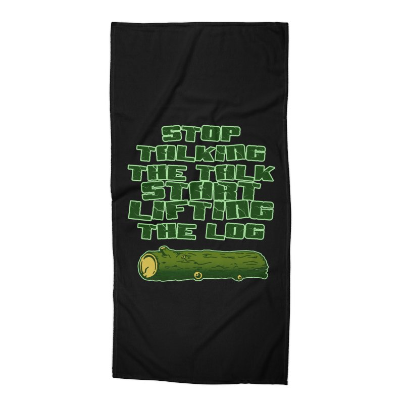 Stop Talking The Talk Accessories Beach Towel by Power Artist Shop