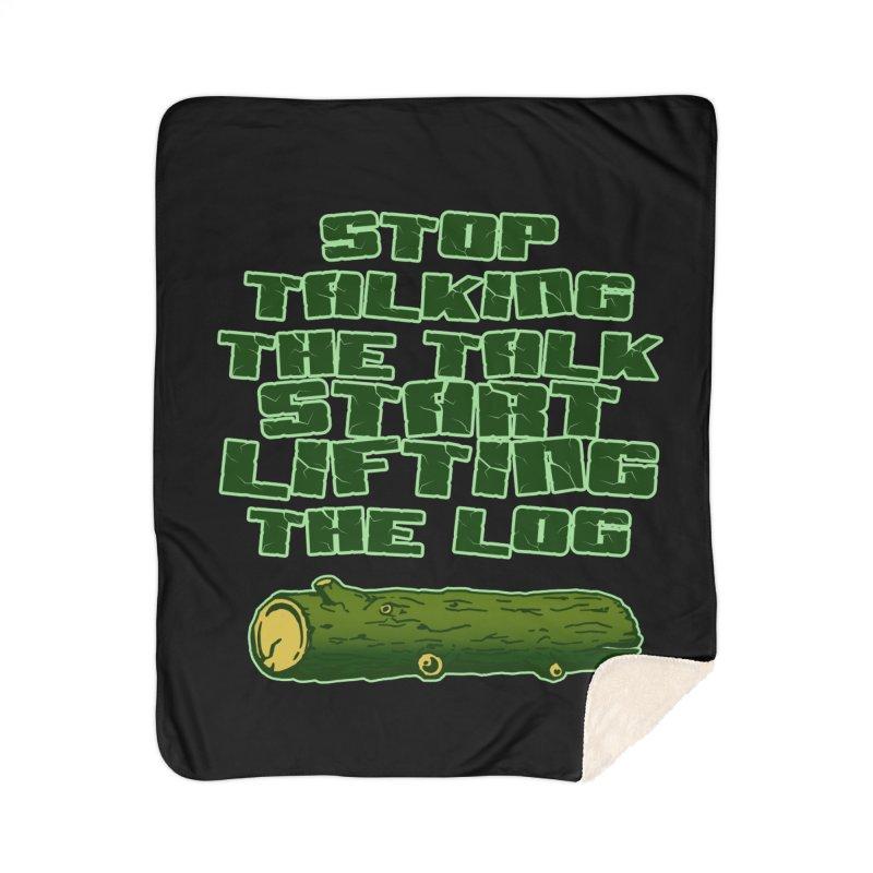 Stop Talking The Talk Home Sherpa Blanket Blanket by Power Artist Shop
