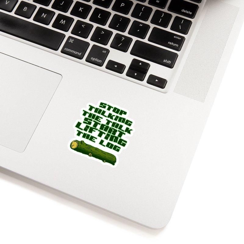 Stop Talking The Talk Accessories Sticker by Power Artist Shop
