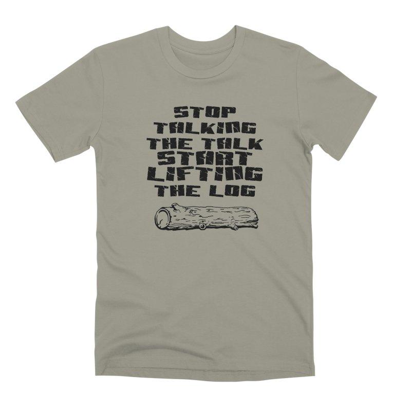 Stop Talking the Talk (black) Men's Premium T-Shirt by Power Artist Shop