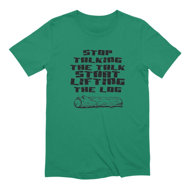 Stop Talking the Talk (black) Men's Extra Soft T-Shirt by Power Artist Shop