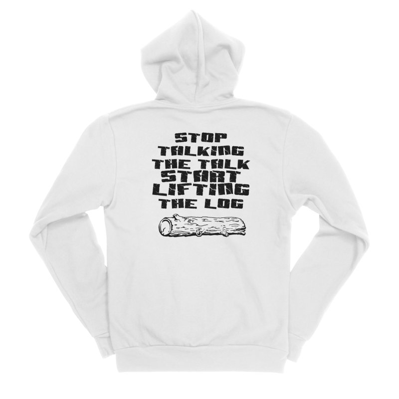 Stop Talking the Talk (black) Men's Sponge Fleece Zip-Up Hoody by Power Artist Shop