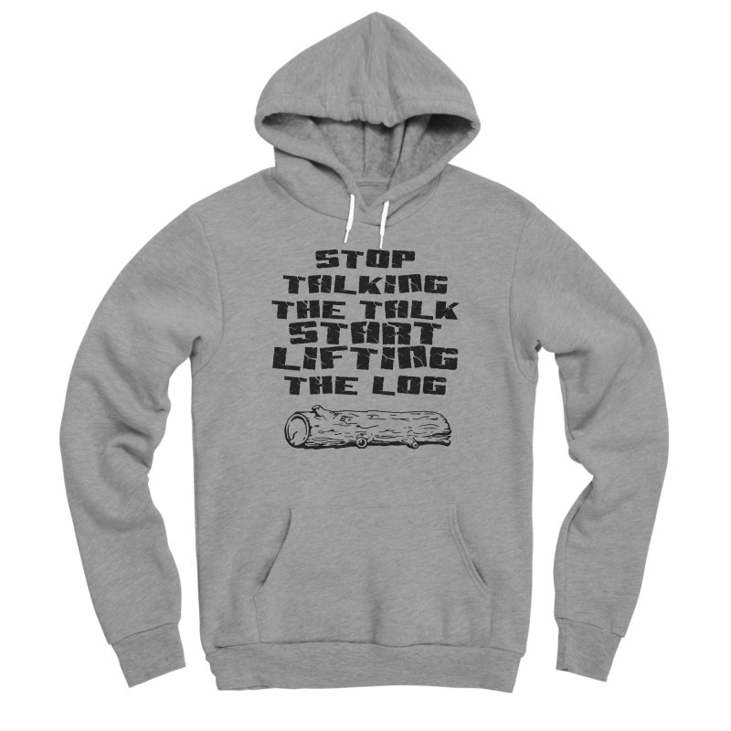 Stop Talking the Talk (black) Men's Sponge Fleece Pullover Hoody by Power Artist Shop