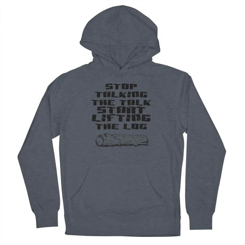 Stop Talking the Talk (black) Men's French Terry Pullover Hoody by Power Artist Shop
