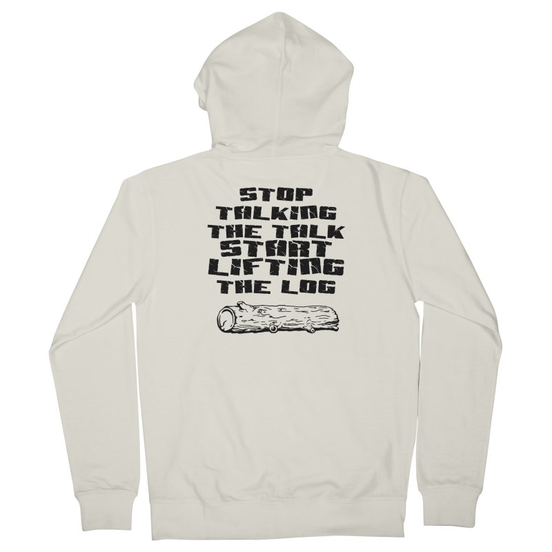 Stop Talking the Talk (black) Women's French Terry Zip-Up Hoody by Power Artist Shop