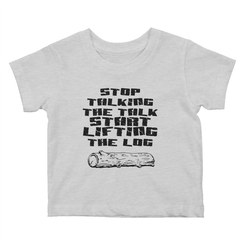 Stop Talking the Talk (black) Kids Baby T-Shirt by Power Artist Shop