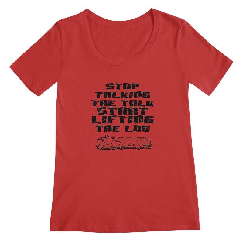 Stop Talking the Talk (black) Women's Regular Scoop Neck by Power Artist Shop