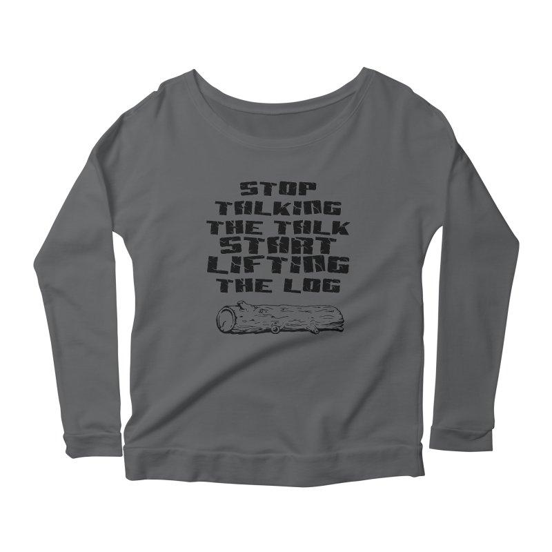 Stop Talking the Talk (black) Women's Scoop Neck Longsleeve T-Shirt by Power Artist Shop
