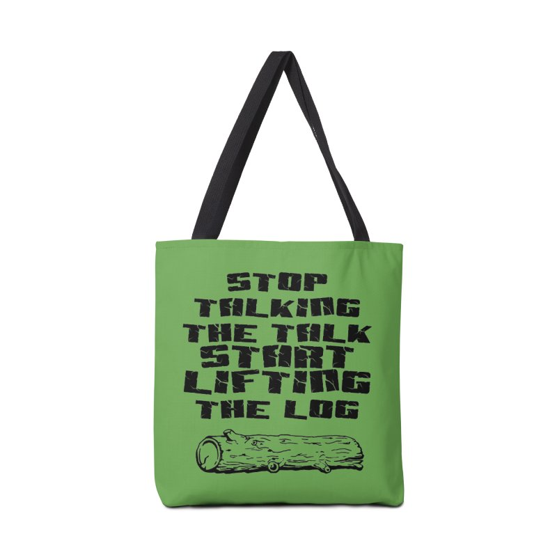 Stop Talking the Talk (black) Accessories Tote Bag Bag by Power Artist Shop
