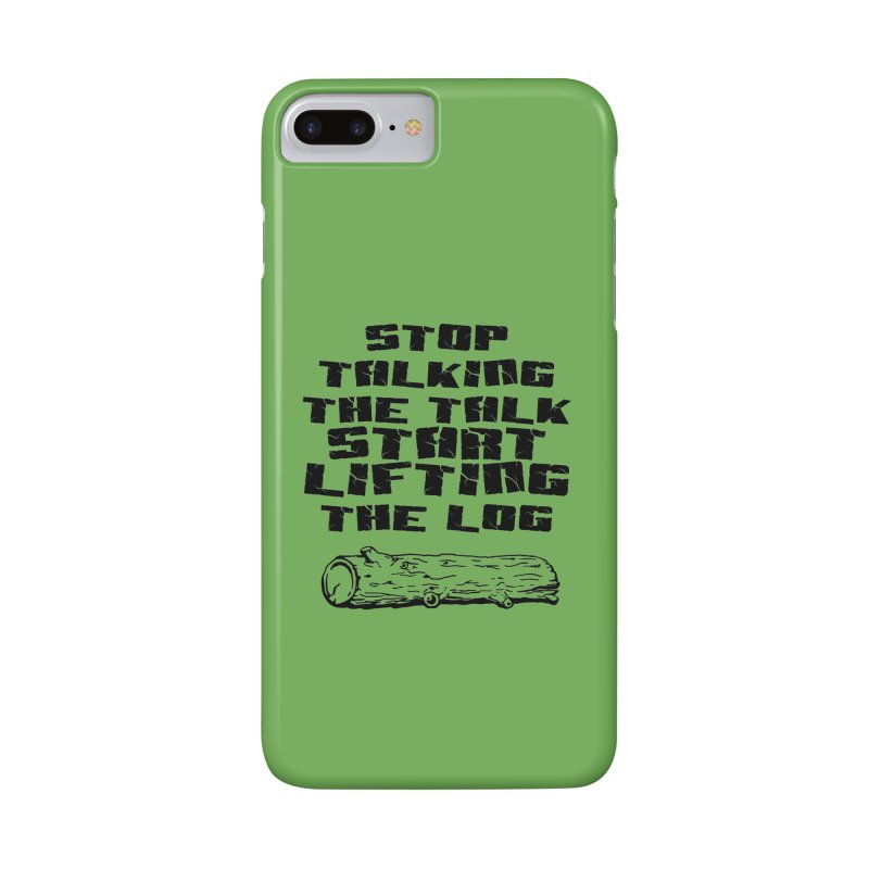 Stop Talking the Talk (black) Accessories Phone Case by Power Artist Shop